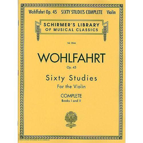 HAL LEONARD FRANZ WOHLFAHRT 60 STUDIES OP.45 COMPLETE EDITION - VIOLIN