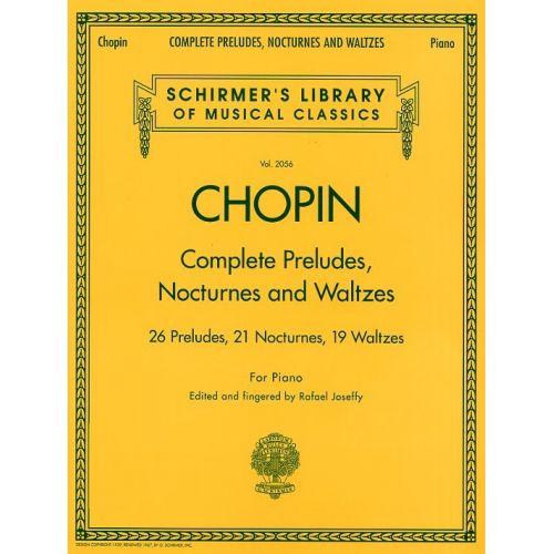 HAL LEONARD FREDERIC CHOPIN COMPLETE PRELUDES, NOCTURNES AND WALTZES - PIANO SOLO