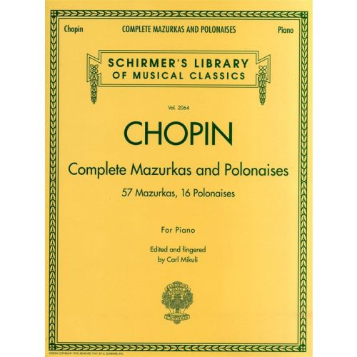 HAL LEONARD CHOPIN FREDERIC - COMPLETE MAZURKAS AND POLONAISES - PIANO SOLO