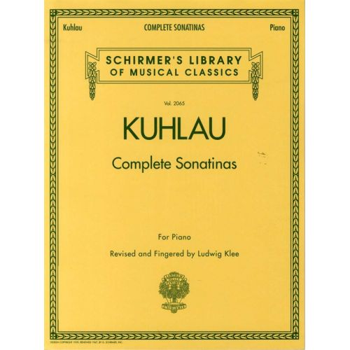 SCHIRMER FRIEDRICH KUHLAU COMPLETE SONATINAS- PIANO SOLO