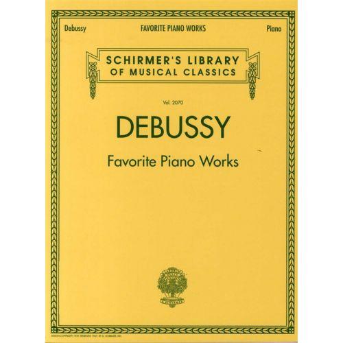 SCHIRMER DEBUSSY FAVOURITE PIANO WORKS - PIANO SOLO