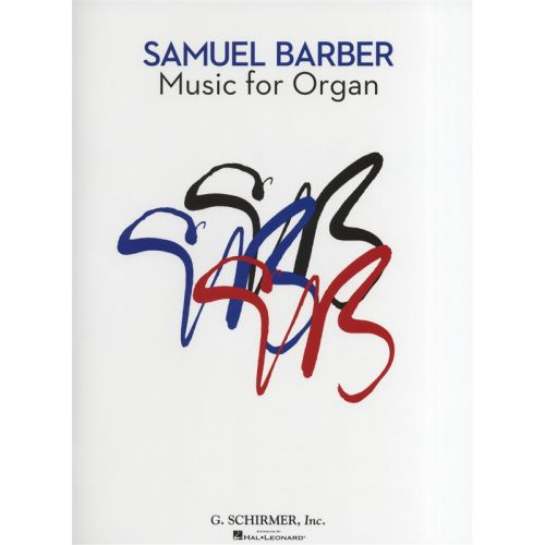 HAL LEONARD SAMUEL BARBER MUSIC FOR ORGAN - ORGAN