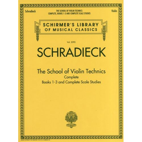 HAL LEONARD SCHIRMER LIBRARY SCHRADIECK THE SCHOOL OF VIOLIN TECHNICS COMPLETE - VIOLIN