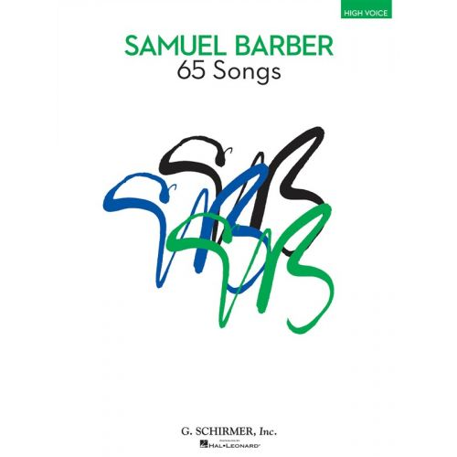HAL LEONARD SAMUEL BARBER - 65 SONGS - HIGH VOICE