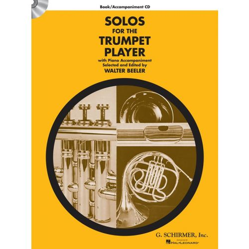 HAL LEONARD SCHIRMER SOLOS FOR THE TRUMPET PLAYER - TRUMPET