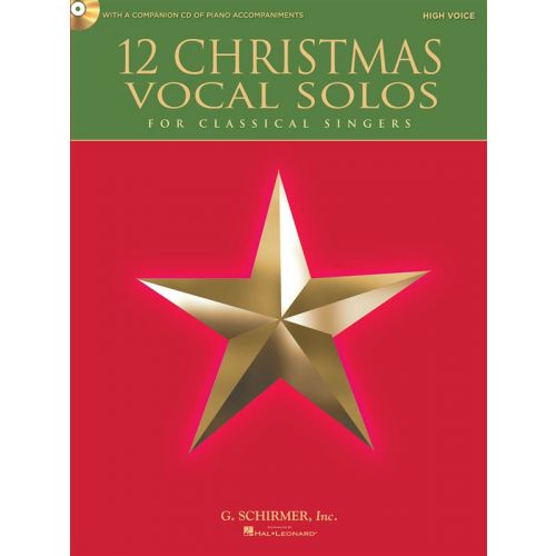 HAL LEONARD 12 CHRISTMAS VOCAL SOLOS FOR CLASSICAL SINGERS + CD - HIGH VOICE