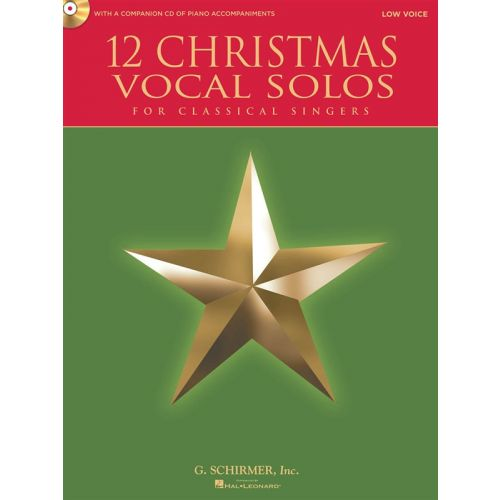 HAL LEONARD 12 CHRISTMAS VOCAL SOLOS FOR CLASSICAL SINGERS + CD - LOW VOICE