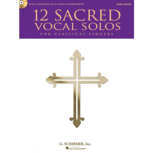 HAL LEONARD 12 SACRED VOCAL SOLOS FOR CLASSICAL SINGERS + CD - HIGH VOICE