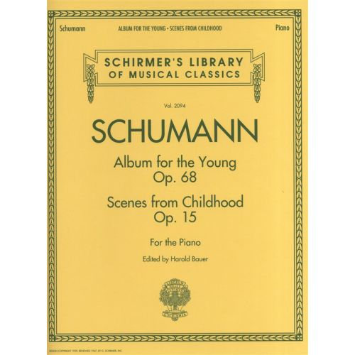 HAL LEONARD SCHUMANN RICHARD ALBUM FOR THE YOUNG AND SCENES FROM CHILDHOOD - PIANO SOLO