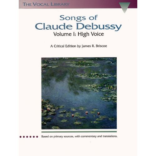 HAL LEONARD SONGS OF CLAUDE DEBUSSY VOLUME I - HIGH VOICE