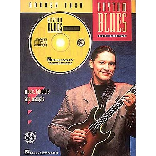 HAL LEONARD FORD ROBBEN - ROBBEN FORD - RHYTHM BLUES - REH BOOK/AUDIO PACK - GUITAR