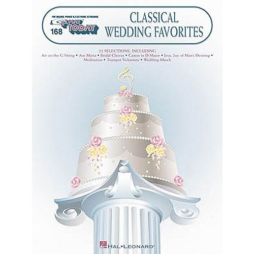 HAL LEONARD E-Z PLAY TODAY 168 CLASSICAL WEDDING FAVORITES - MELODY LINE, LYRICS AND CHORDS