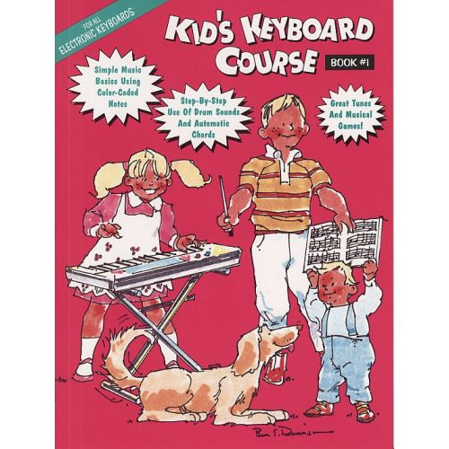 HAL LEONARD KIDS KEYBOARD COURSE - BK. 1 - MELODY LINE, LYRICS AND CHORDS