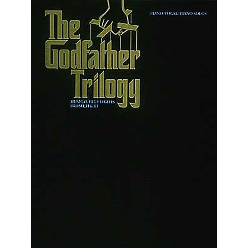HAL LEONARD THE GODFATHER TRILOGY-MUSICAL HIGHLIGHTS FROM I, II AND III - PVG