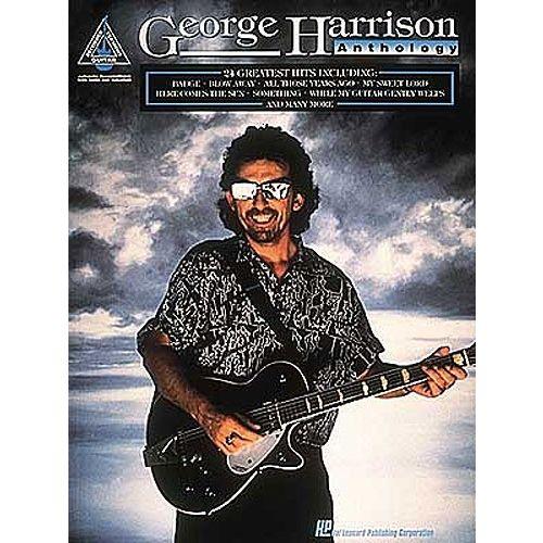 HAL LEONARD RODGERS - GEORGE HARRISON ANTHOLOGY - 24 GREATEST HITS-MUSIC- GUITAR TAB