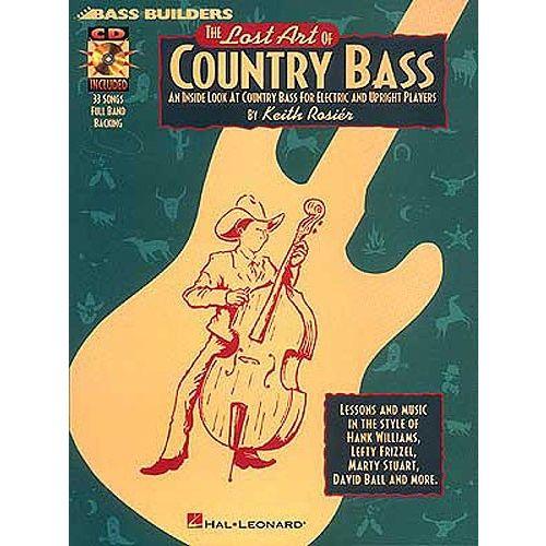 HAL LEONARD THE LOST ART OF COUNTRY BASS B+ CD - BASS GUITAR