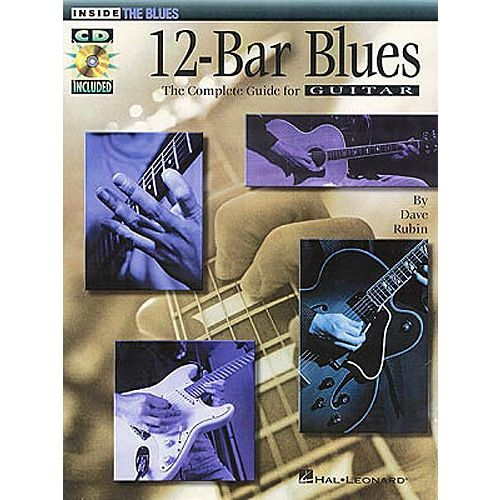 HAL LEONARD 12-BAR BLUES THE COMPLETE GUIDE FOR GUITAR - GUITAR