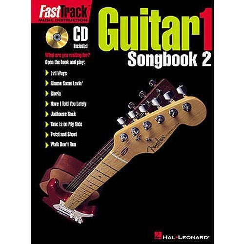HAL LEONARD FAST TRACK GUITAR - LEVEL 1 SONGBOOK VOL.2 + CD - GUITARE