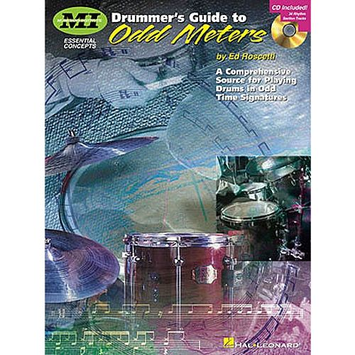 HAL LEONARD ED ROSCETTI DRUMMER'S GUIDE TO ODD METERS DRUMS + CD - DRUMS
