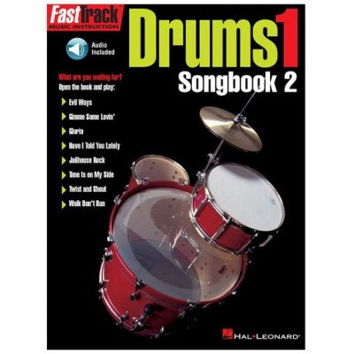 HAL LEONARD FAST TRACK - DRUMS VOL.1 SONGBOOK + 2 CD