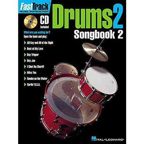 HAL LEONARD FAST TRACK DRUMS 2 SONGBOOK TWO + CD - DRUMS