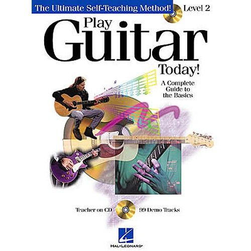 HAL LEONARD PLAY GUITAR TODAY LEVEL 2 + CD - COMPLETE GUIDE TO THE BASICS - GUITAR