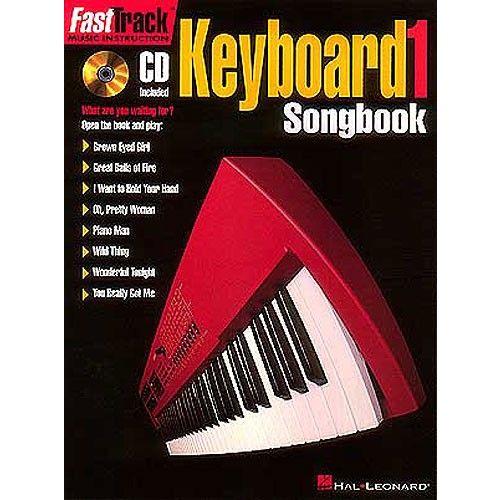 HAL LEONARD FAST TRACK KEYBOARD - LEVEL 1 SONGBOOK + CD