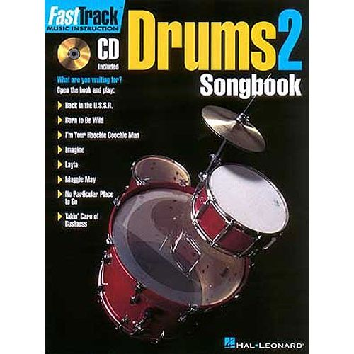 HAL LEONARD FAST TRACK DRUMS 2 SONGBOOK ONE + CD - DRUMS