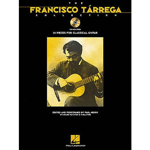 HAL LEONARD HENRY PAUL - THE FRANCISCO TARREGA COLLECTION + CD - GUITAR TAB
