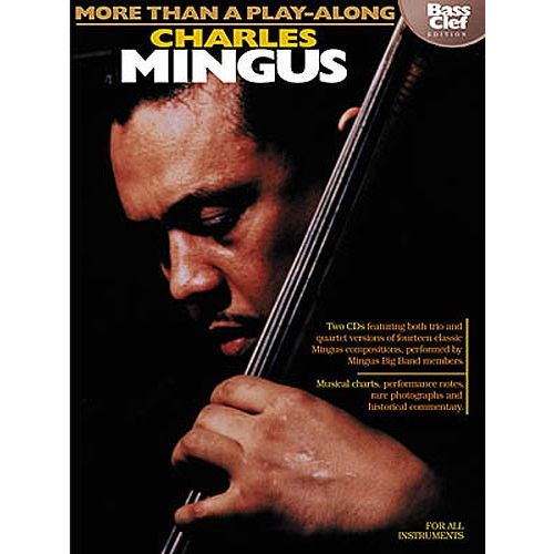 HAL LEONARD MORE THAN A PLAY-ALONG CHARLES MINGUS BASS CLEF EDITION ALL INST BO - ALL INSTRUMENTS