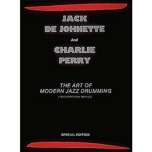 HAL LEONARD DE JOHNETTE J., PERRY CH. - ART OF MODERN JAZZ DRUMMING