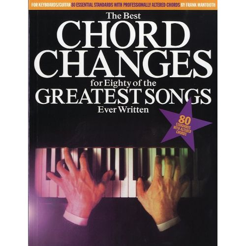 HAL LEONARD THE BEST CHORD CHANGES FOR EIGHTY OF THE GREATEST SONGS EVER WRITTEN M - MELODY LINE, LYRICS AND CHO