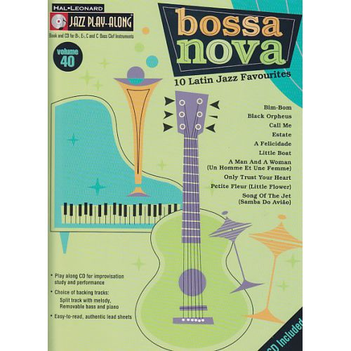HAL LEONARD JAZZ PLAY ALONG VOL.40 + CD - BOSSA NOVA - Bb, Eb, C INSTRUMENTS