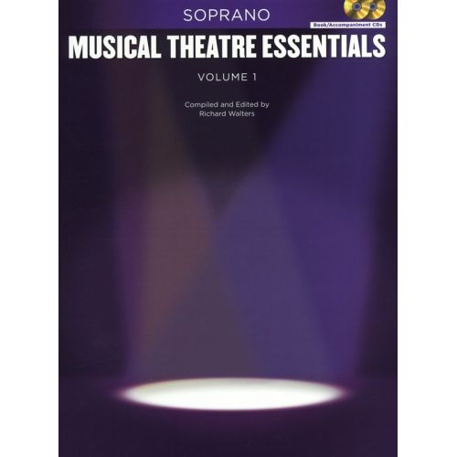 HAL LEONARD MUSICAL THEATRE ESSENTIALS - SOPRANO - VOLUME 1