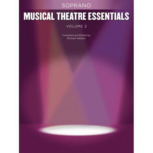 HAL LEONARD MUSICAL THEATRE ESSENTIALS - SOPRANO - VOLUME 2 - SOPRANO