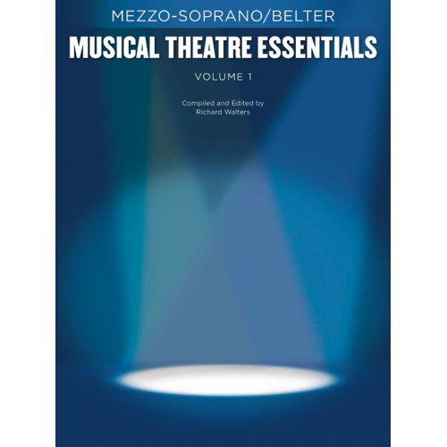 HAL LEONARD MUSICAL THEATRE ESSENTIALS - MEZZO-SOPRANO - VOLUME 1 - MEZZO-SOPRANO