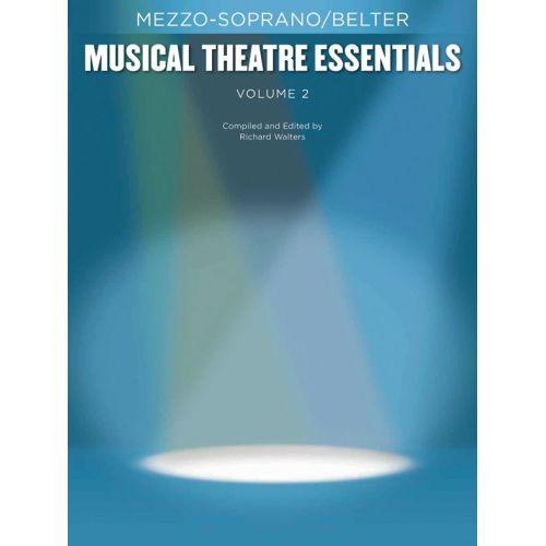 HAL LEONARD MUSICAL THEATRE ESSENTIALS - MEZZO-SOPRANO - VOLUME 2 - MEZZO-SOPRANO