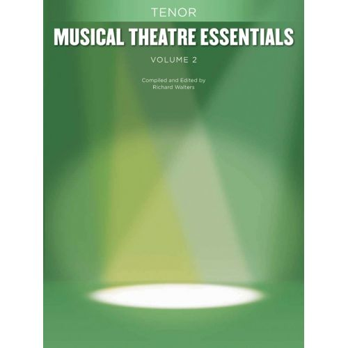 HAL LEONARD MUSICAL THEATRE ESSENTIALS VOLUME 2 - TENOR