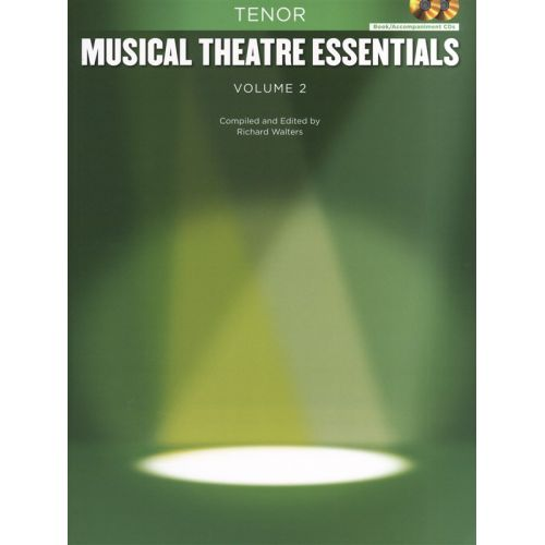 HAL LEONARD MUSICAL THEATRE ESSENTIALS - TENOR - VOLUME 2