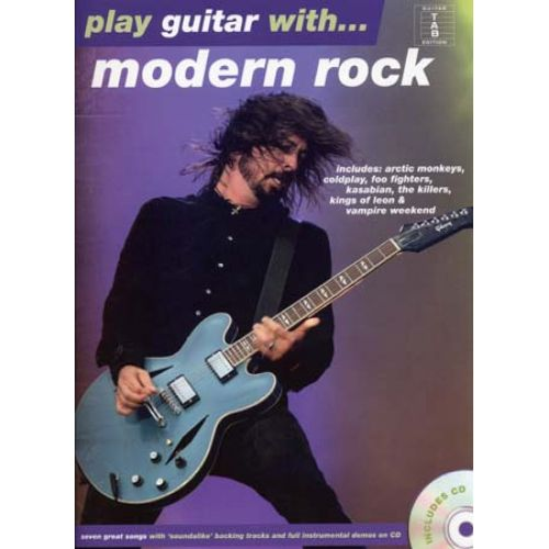 HAL LEONARD PLAY GUITAR WITH - MODERN ROCK + CD - GUITAR TAB PLAY GUITAR WITH - MODERN ROCK + CD - GUITAR TAB
