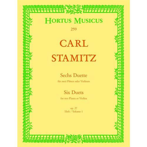 BARENREITER STAMITZ CARL - SIX DUETS, OP 27, VOL. 1 - FLUTE