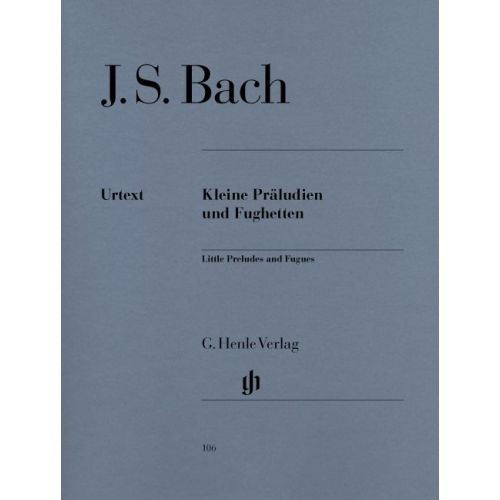 HENLE VERLAG BACH J.S. - LITTLE PRELUDES AND FUGUES
