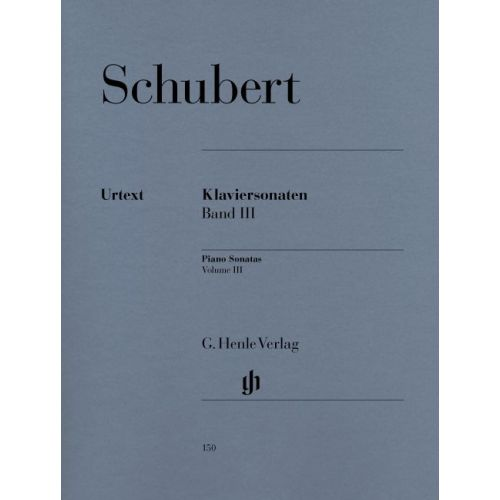 HENLE VERLAG SCHUBERT F. - PIANO SONATAS, VOLUME III (EARLY AND UNFINISHED SONATAS)