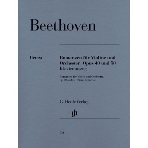 HENLE VERLAG BEETHOVEN L.V. - ROMANCES FOR VIOLIN AND ORCHESTRA OP. 40 & 50 IN G AND F MAJOR