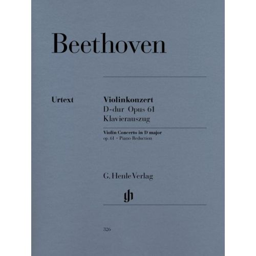 HENLE VERLAG BEETHOVEN L.V. - CONCERTO D MAJOR OP. 61 FOR VIOLIN AND ORCHESTRA
