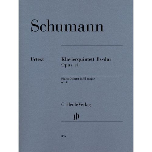HENLE VERLAG SCHUMANN R. - PIANO QUINTET IN EB MAJOR OP. 44