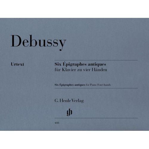 HENLE VERLAG DEBUSSY C. - SIX EPIGRAPHES ANTIQUES