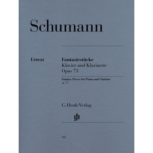 HENLE VERLAG SCHUMANN R. - FANTASY PIECES FOR PIANO AND CLARINET (OR VIOLIN OR VIOLONCELLO) OP. 73