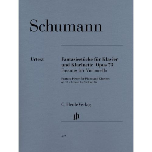 HENLE VERLAG SCHUMANN R. - FANTASY PIECES FOR PIANO AND CLARINET OP. 73 (VERSION FOR VIOLONCELLO)