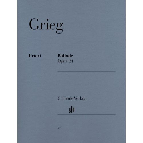 HENLE VERLAG GRIEG E. - BALLADE OP. 24 - PIANO